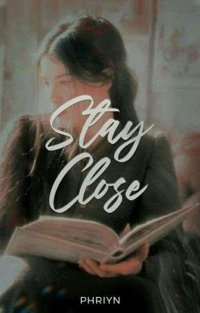 Stay Close by Avianea