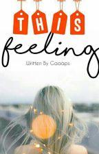 This Feeling by galpav24