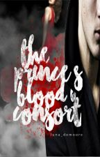 The Prince's Blood Consort by luna_demoore