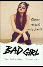 Badgirl im falschen Internat (oder doch nicht) by KaroBuchsuchti