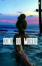 Dono do Morro  by Pandinha83