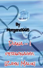 Diana - I personaggi. |Zayn Malik| by Morgana1995