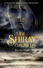 Cronicile unei SHIRAY by AAnika97