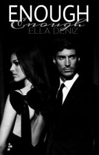 Enough (Marriage Days #3) (Coming Soon) by Paperpetals-