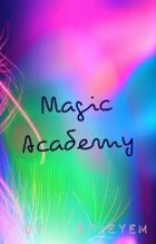 Magic Academy -unedited- by efjeyem