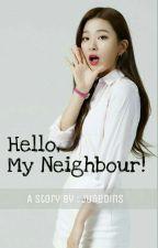 Hello, My Neighbour! ( Seulgi ❌ Mino ) by junedins