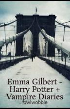 Emma Gilbert - Harry Potter + Vampire Diaries by owlwobble