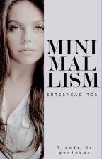 「 Minimalism 」 by SrtsLacasitos
