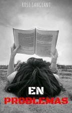 En problemas [USDP #3] © by UnaJovenPeculiar