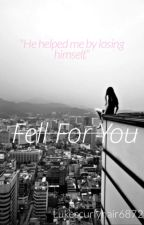 Fell for you || Janoskians fan fiction by Lukescurlyhair6872