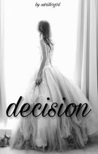 decision by elisvbethh_