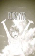 Forever || KageHina || DaiSuga || AsaNoya || EnnoTana || TsukkiYama || KiNarita by krabbenstabe