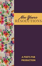 New Years Resolutions by PoetsPub