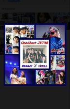 OneShoot Pair JKT48 by biargaketauan