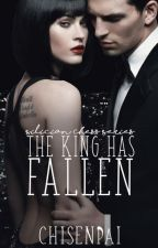 The King has fallen (SCS #1) by CHISENPAI