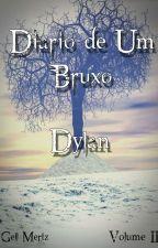 Diário de Um Bruxo - Volume II by georgelisnascimento