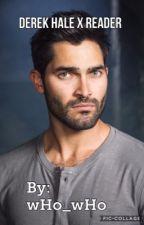 Derek Hale x Reader by wHo_wHo