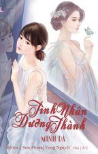 |BHTT|Edited|Dưỡng Thành Tình Nhân - Minh Dã (liên tái) by Mint-milktea