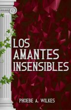 Los amantes insensibles by PhoebeWilkes