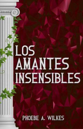 Los amantes insensibles by PhoebeWilkes