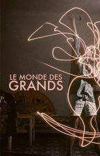 Le monde des grands by illana_ca