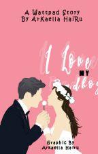I Love My Badboy by ArkaellaHairu