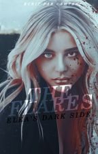 THE FLARES | ELEA'S DARK SIDE by camtrst