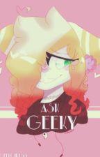 Ask Geeky by GeekGirl63