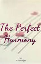 The Perfect Harmony by SunsetSinger