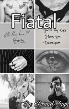 Fiatal (Harry Styles Fanfiction) by 1D-and-Zayn