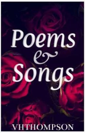 Poems And Songs by VHThompson