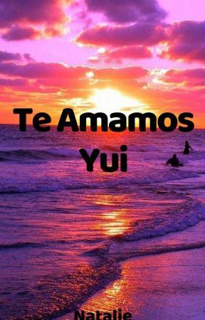 Te Amamos Yui  by DianaRamosMosquera