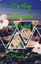 Watching Miraculous Ladybug by Kamila_AT