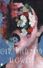 Certified Mind blower by MajaRynkowska