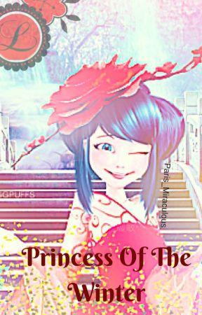 Miraculous- Princess of the winter by Paris_miraculous