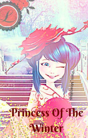 Miraculous- Princess of the winter