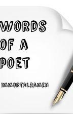 Words Of A Poet by ImmortalRamen
