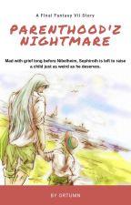 Parenthood'z Nightmare by OrtumnAllbones