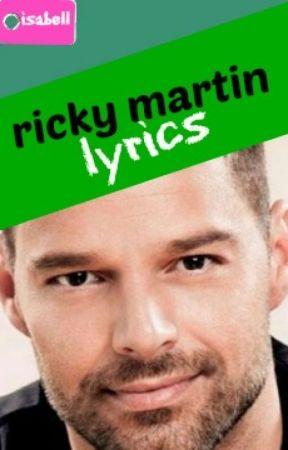 canciones de ricky martin livin la vida loca wattpad
