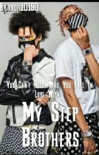 My Stepbrothers ( Shmateo Story ) by kadie10190