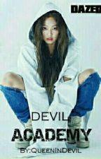 DEVIL ACADEMY by QueenInDevil