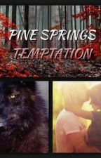 Pine Springs Temptation by hruss323