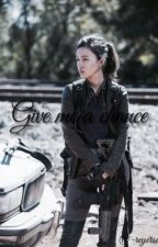 Give me a chance | Rosita Espinosa by -ReyErso