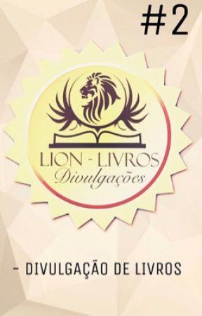 Divulgação de Livros Wattpad #2 (CHEIO) by lionlivroswattp