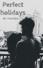 Perfect holidays / Old Magcon by vnataljax