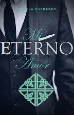 Mi eterno amor by CeciGuerrero101