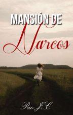 Mansión De Narcos© #Wattys2017 by Pao184