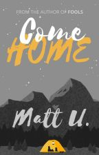 Come Home by matthieu-
