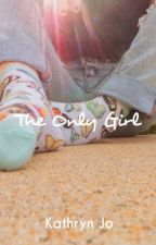The Only Girl by KathrynJo