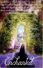 Enchanted by ElenaRose18